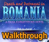 death and betrayal in romania: a dana knightstone novel collector's edition walkthrough
