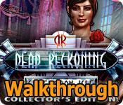 dead reckoning: silvermoon isle collector's edition walkthrough