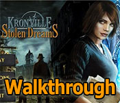 kronville: stolen dreams walkthrough