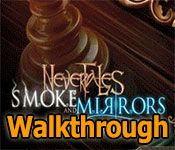 nevertales: smoke and mirrors walkthrough
