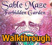 sable maze: forbidden garden walkthrough 2