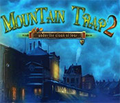 mountain trap 2: under the cloak of fear collector's edition