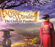 mythic wonders: the child of prophecy collector's edition
