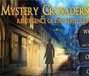mystery crusaders: resurgence of the templars