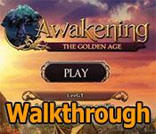 awakening: the golden age collector's edition walkthrough