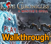 love chronicles: a winter's spell collector's edition walkthrough
