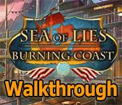 sea of lies: burning coast collector's edition walkthrough