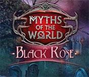 myths of the world : black rose
