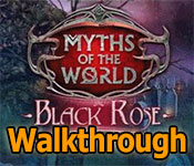 myths of the world : black rose collector's edition walkthrough