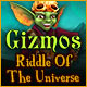Gizmos: Riddle Of The Universe