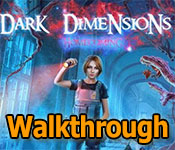 dark dimensions: homecoming walkthrough