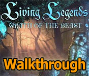 living legends: wrath of the beast collector's edition walkthrough