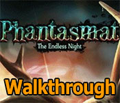 phantasmat: the endless night collector's edition walkthrough
