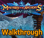 mystery of the ancients: deadly cold collector's edition walkthrough