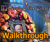 nightfall mysteries: mourning the past walkthrough
