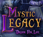 mystic legacy: dream for life