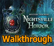 mystery trackers: nightsville horror collector's edition walkthrough