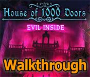 House of 1000 Doors: Evil Inside Walkthrough