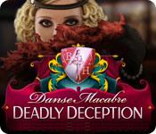 danse macabre: deadly deception