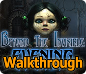 beyond the invisible: evening walkthrough