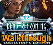 dead reckoning: brassfield manor collector's edition walkthrough