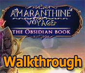 amaranthine voyage: the obsidian book collector's edition walkthrough