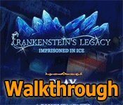 frankenstein's legacy: imprisoned in ice collector's edition walkthrough