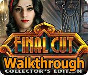 final cut: fame fatale collector's edition walkthrough