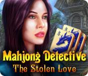 Mahjong Detective: The Stolen Love