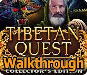Tibetan Quest: Beyond The World's End Walkthrough