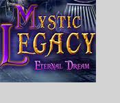 mystic legacy: eternal dream collector's edition