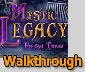 mystic legacy: eternal dream walkthrough