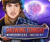 showing tonight: mindhunters incident collector's edition