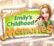 Delicious: Emily's Childhood Memories