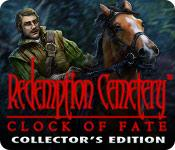 redemption cemetery: clock of fate collector's edition