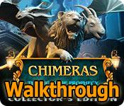 chimeras: the signs of prophecy collector's edition walkthrough