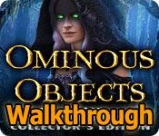 ominous objects: trail of time collector's edition walkthrough