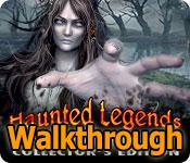 haunted legends: the secret of life collector's edition walkthrough