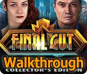final cut: fade to black walkthrough