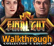 final cut: fade to black collector's edition walkthrough