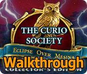 the curio society: eclipse over mesina collector's edition walkthrough