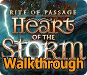 rite of passage: heart of the storm walkthrough