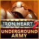 Iron Heart 2: Underground Army