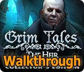 grim tales: the heir collector's edition walkthrough