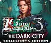 grim legends: the dark city