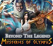 beyond the legend: mysteries of olympus