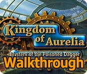 kingdom of aurelia: mystery of the poisoned dagger collector's edition walkthrough