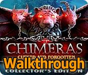 chimeras: cursed and forgotten collector's edition walkthrough