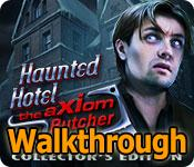 haunted hotel: the axiom butcher walkthrough