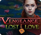 Vengeance: Lost Love Collector's Edition